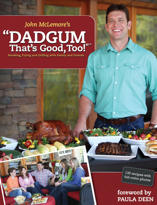 Dadgum That's Good, Too!