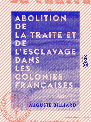Abolition de la traite et de l'esclavage dans les colonies françaises