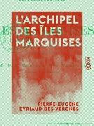 L'Archipel des îles Marquises