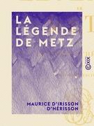 La Légende de Metz