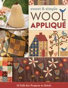 Sweet & Simple Wool Appliqué