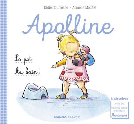 Apolline - Le pot / Au bain !