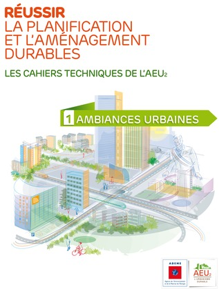 Réussir la planification et l'aménagement durables - 1 Ambiances urbaines