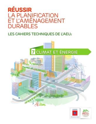 Réussir la planification et l'aménagement durables - 7 Climat et énergie