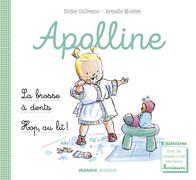 Apolline - La brosse à dents / Hop, au lit !