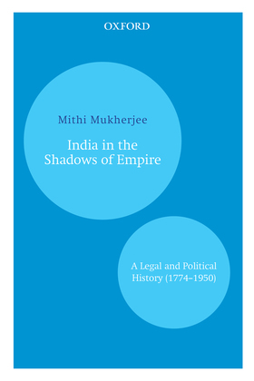 India in the Shadows of Empire