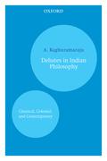 Debates in Indian Philosophy
