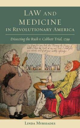 Law and Medicine in Revolutionary America
