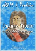 Duguay-Trouin et Saint-Malo la cité-corsaire