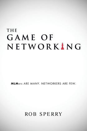 The Game of Networking: MLMers ARE MANY.  NETWORKERS ARE FEW.