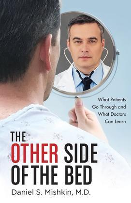 The Other Side of the Bed: What Patients Go Through and What Doctors Can Learn