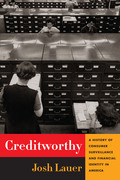 Creditworthy: A History of Consumer Surveillance and Financial Identity in America