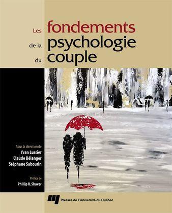 Les fondements de la psychologie du couple
