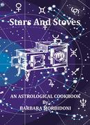Stars and Stoves: AN ASTROLOGICAL COOK BOOK