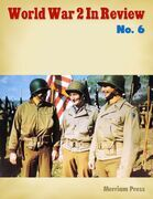 World War 2 In Review No. 6