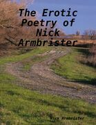 The Erotic Poetry of Nick Armbrister