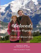 Beloveds, Forever Together: Letters of Eternal Love