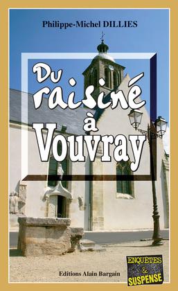 Du raisiné à Vouvray