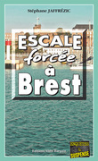 Escale forcée à Brest