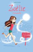 Zoélie l'allumette 02 : le fauteur de troubles