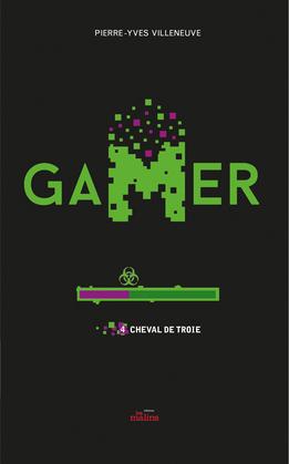 Gamer 04 : Cheval de Troie
