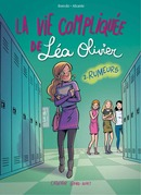 La vie compliquée de Léa Olivier BD tome 2: Rumeurs
