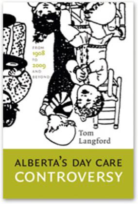 Alberta's Day Care Controversy