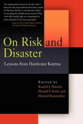 On Risk and Disaster: Lessons from Hurricane Katrina