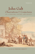 John Galt: Observations and Conjectures on Literature, History, and Society