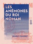 Les Anémones du roi Noman