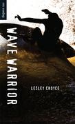 Wave Warrior