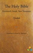 Tyndale Bible - Pentateuch, Jonah, New Testament