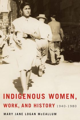 Indigenous Women, Work, and History