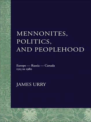 Mennonites, Politics, and Peoplehood