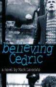 Believing Cedric