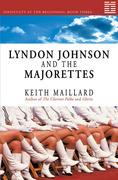 Lyndon Johnson and the Majorettes