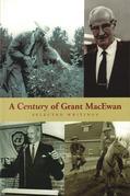 A Century of Grant MacEwan