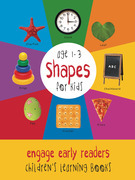 Shapes for Kids age 1-3 (Engage Early Readers: Children's Learning Books)