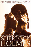 The Adventures and Memoirs of Sherlock Holmes (Engage Books) (Illustrated)