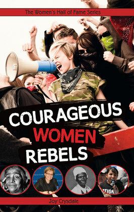 Courageous Women Rebels