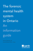 The Forensic Mental Health System in Ontario