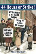 44 Hours or Strike!