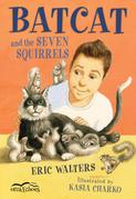 Batcat and the Seven Squirrels