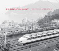 On Railways Far Away