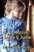 The Countess' Lucky Charm