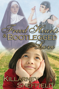 Freed Hearts and Bootlegged Love