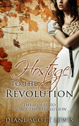 Hostage to the Revolution