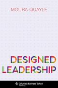 Designed Leadership