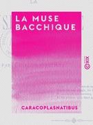 La Muse bacchique - Poésies
