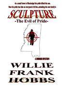 SCULPTURE: The Evil of Pride